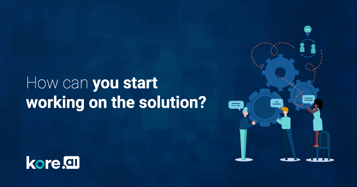 How-can-you-start-working-on-the-solution