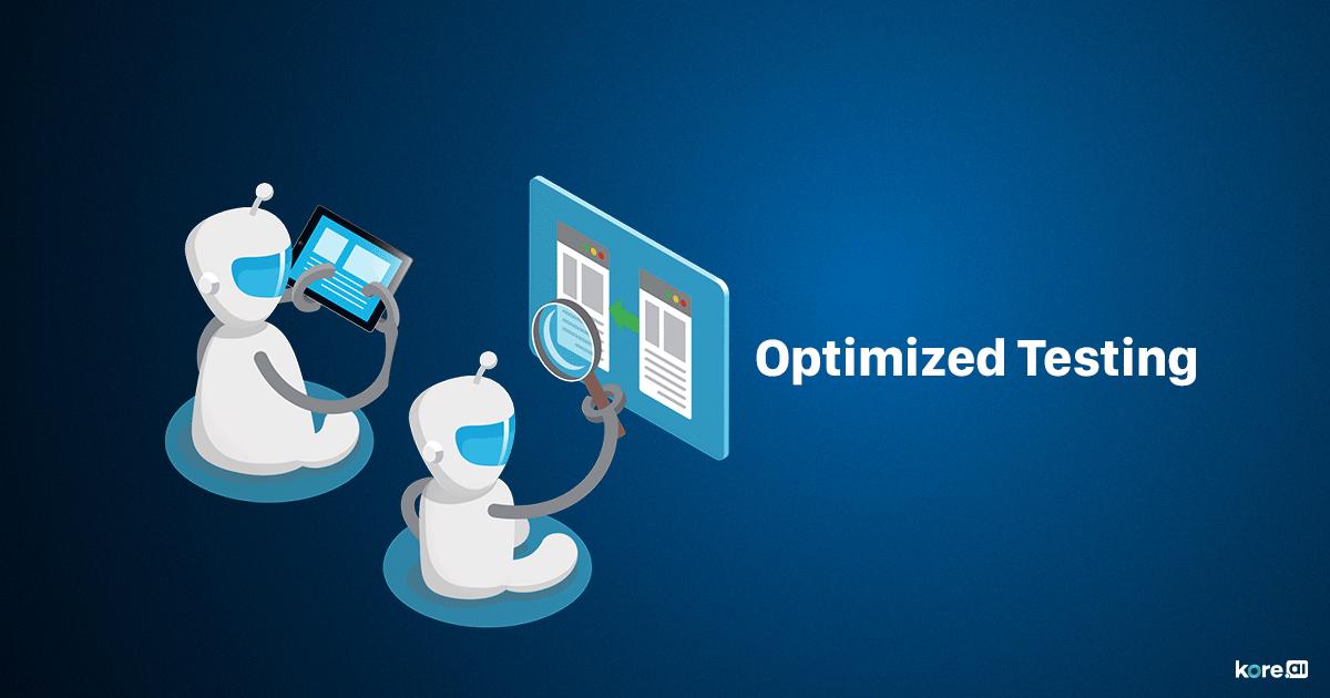 Optimized Testing