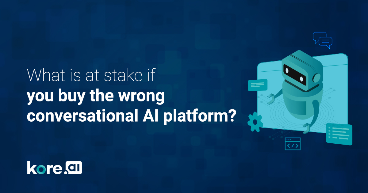 What-is-at-stake-if-you-buy-the-wrong-conversational-AI-platform