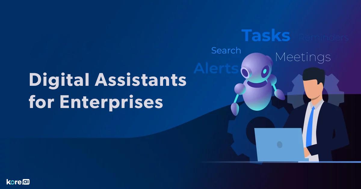 digital assistants for enterprises