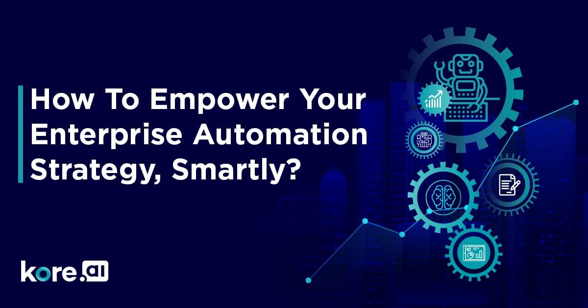 Enterprise automation roadmap