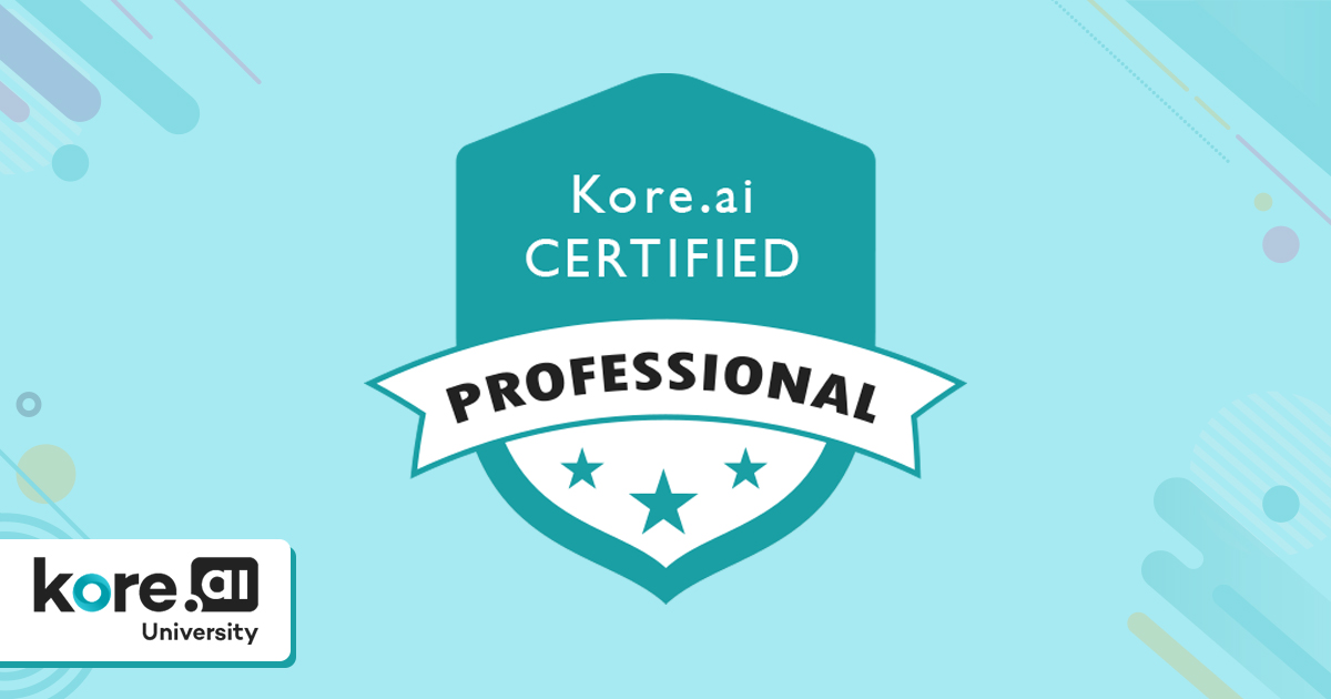 Earn Your Spurs as a Virtual Assistant Developer with Kore.ai Certification
