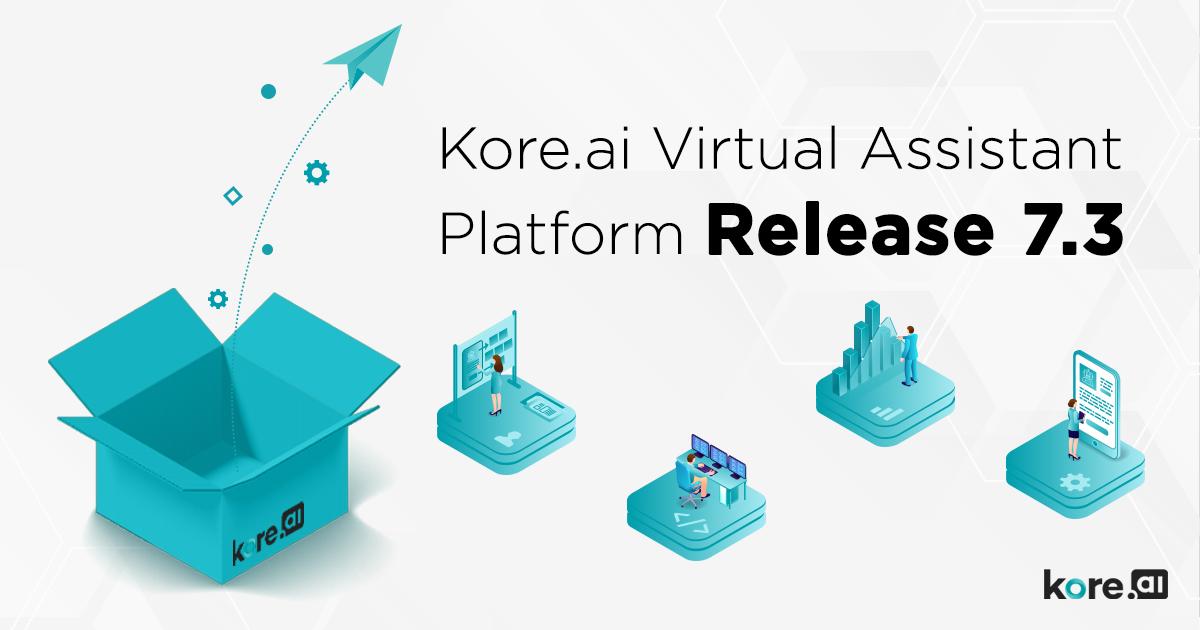 Kore virtual assistant platform release