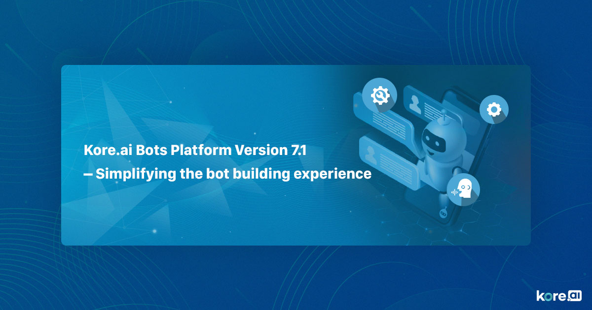 Kore.ai-Bots-Platform-Version-71