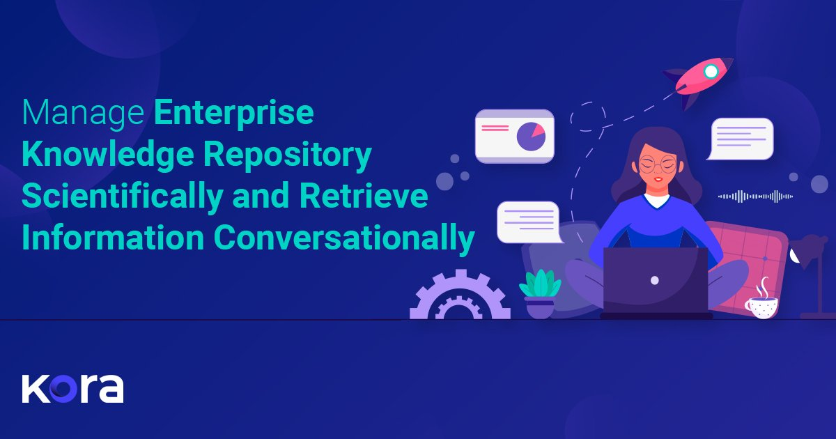 Manage Enterprise Knowledge Repository Scientifically and Retrieve Information Conversationally