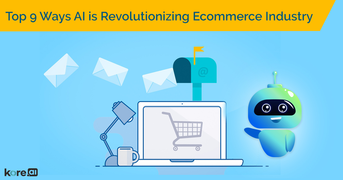 Top 9 Ways AI is Revolutionizing Ecommerce Industry