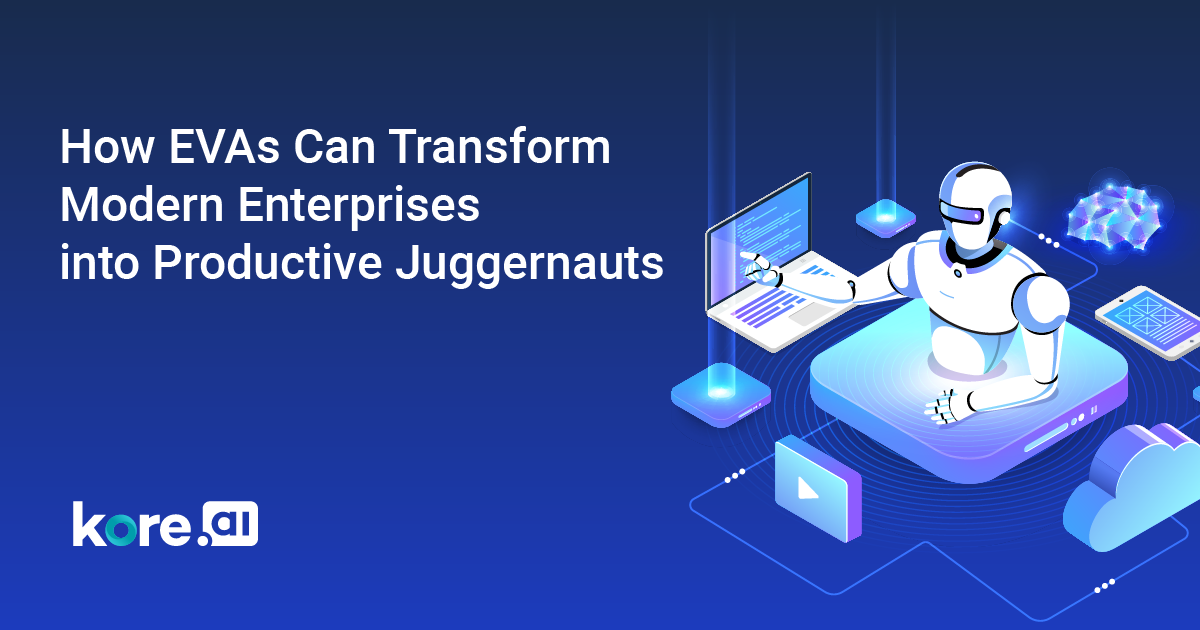 How EVAs Can Transform Modern Enterprises into Productive Juggernauts